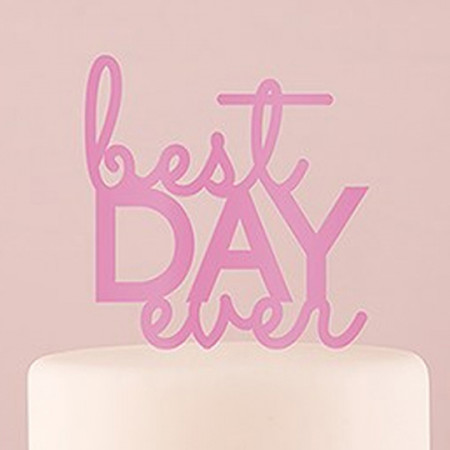 Cake topper best day ever rosa