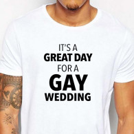 T-shirt great day for a gay wedding